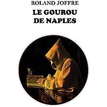 LE GOUROU DE NAPLES