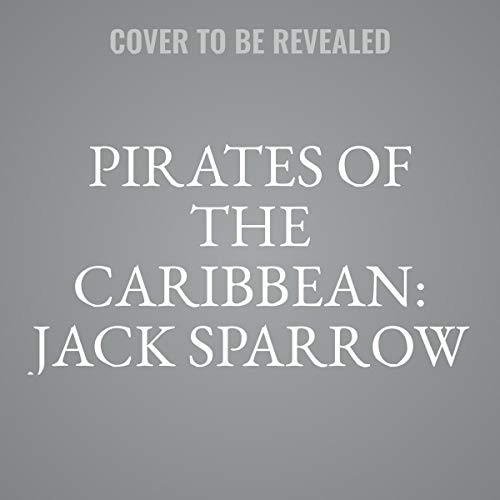 Pirates of the Caribbean: Jack Sparrow Books 1-3: The Coming Storm, the Siren Song, and the Pirate Chase