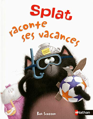 Splat raconte ses vacances par Rob Scotton