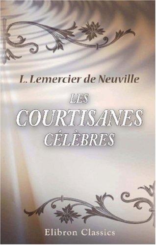 Les courtisanes célèbres