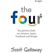 The Four - Die geheime DNA von Amazon, Apple, Facebook und Google