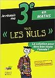 je r?ussis ma 3e en maths pour les nuls de yann gelebart 27 f?vrier 2013