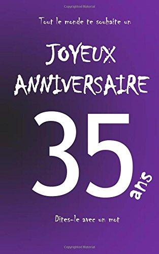 Joyeux anniversaire - 35 ans: Livre d'or à écrire - taille M - Violet