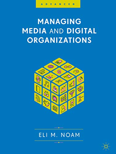 Managing Media and Digital Organizations (English Edition) eBook ...
