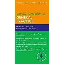 Oxford Handbook of General Practice 4/e (Flexicover) (Oxford Medical Handbooks)