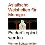 Asiatische Weisheiten für Manager
