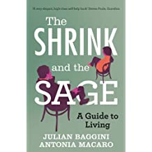 The Shrink and the Sage: A Guide to Living