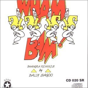 wham-bam-bhangra-remixes-by-bally-sagoo