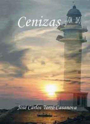Cenizas por Jose Carlos Torró