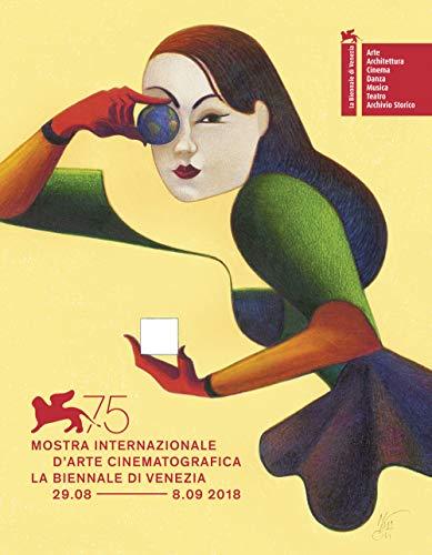 La Biennale di Venezia. 75ª mostra internazionale d'arte cinematografica. Ediz. italiana e inglese por Fondazione la Biennale di Venezia