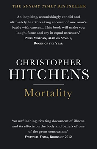 Mortality (English Edition) por Christopher Hitchens