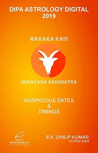 Shravana Nakshatra - Makara Rasi: 2019 Auspicious Dates and