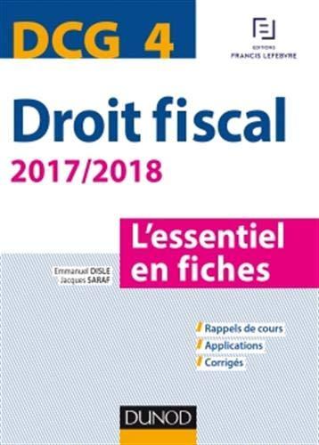 DCG 4 - Droit fiscal - 2017/2018-9e éd. - L'essentiel en fiches