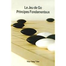 Le Jeu de Go : Principes fondamentaux