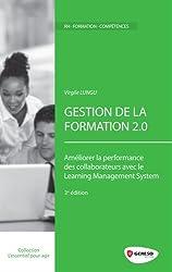 Gestion de la formation 2.0 : Améliorer la performance des collaborateurs avec le Learning Management System