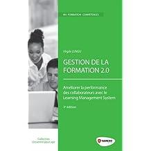 Gestion de la formation 2.0: Améliorer la performance des collaborateurs avec le Learning Management System.