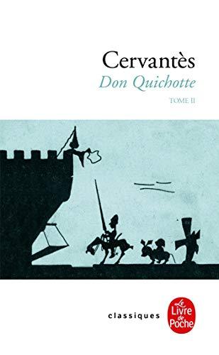 Don Quichotte (Don Quichotte, Tome 2) par Miguel de Cervantes Saavedra