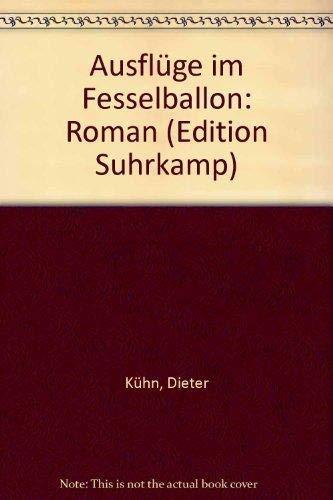Ausflüge im Fesselballon