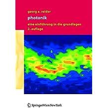Photonik: Eine Einführung in die Grundlagen: Eine Einfuhrung in Die Grundlagen