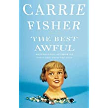 (The Best Awful) By Fisher, Carrie (Author) Paperback on (12 , 2004)