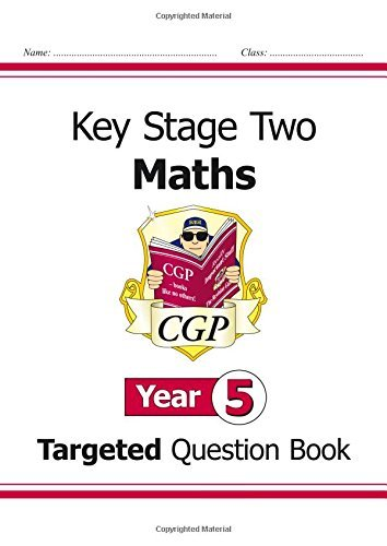 KS2 Maths Targeted Question Book - Year 5 (for the New Curriculum) by CGP Books (2014-05-14)