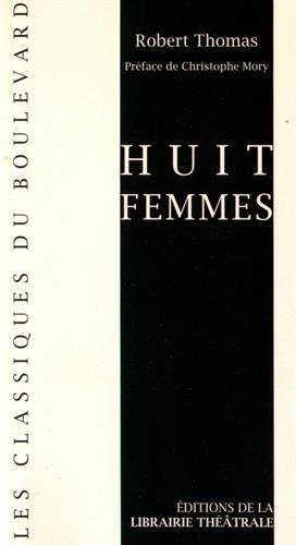 Huit femmes par Robert Thomas