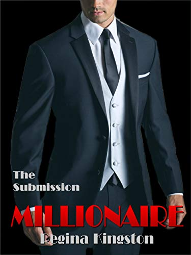 Millionaire - The Submission (Millionaire #5)