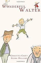 Wonderful Walter: 1 by Christina Croft (1-Jun-2013) Paperback