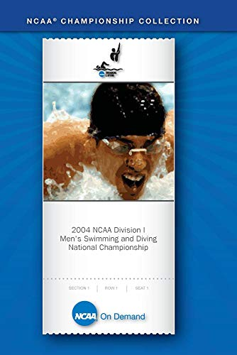 Preisvergleich Produktbild 2004 NCAA(r) Division I Men's Swimming and Diving National Championship