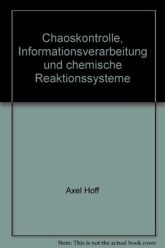 Chaoskontrolle, Informationsverarbeitung und chemische Reaktionssysteme