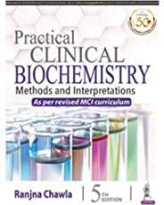 Practical Clinical Biochemistry Methods And Interpretations