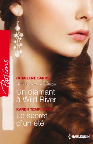 un-diamant-a-wild-river-le-secret-dun-ete-t2-les-secrets-de-waverlys