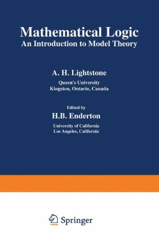 Mathematical Logic: An Introduction to Model Theory (Mathematical Concepts and Methods in Science and Engineering)
