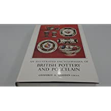 ENCYCLOPAEDIA OF BRITISH POTTERY AND PORCELAIN MARKS.