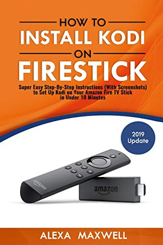 How to Install Kodi on Firestick: Super Easy Step-By-Step Instructions (With Screenshots) to Set Up Kodi on Your Amazon Fire TV Stick in Under 10 Minutes - Amazon Prime-tv-shows Für Kinder