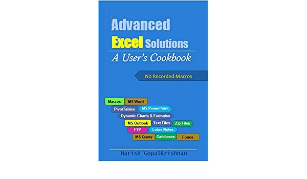 Advanced Excel Solutions: A user's cookbook eBook: Harish