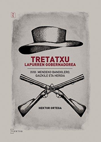 Tretatxu, lapurren gobernadorea (Begira Book 4) (Basque Edition) por Hektor Ortega Lahera