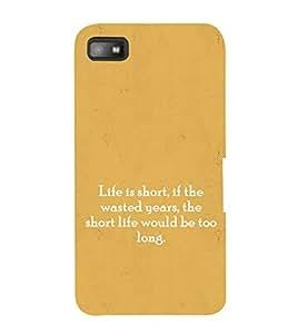 EPICCASE Life Quotes Mobile Back Case Cover For BlackBerry Z10 (Designer Case)