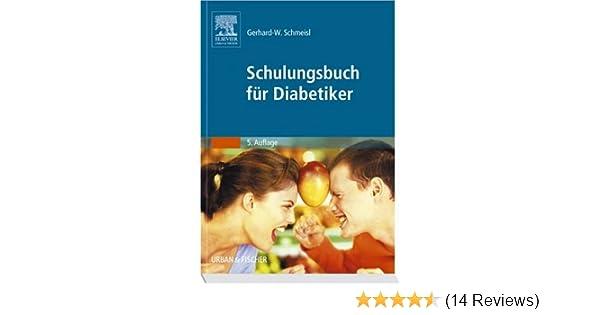 Schulungsbuch für Diabetiker: Amazon.de: Gerhard-W. Schmeisl: Bücher