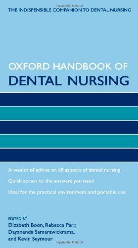 Oxford Handbook of Dental Nursing (Oxford Handbooks in Nursing) by Boon. Elizabeth ( 2012 ) Paperback