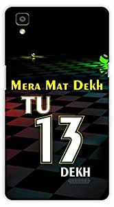 Crazy Beta TU TERA DEKH QUOTEPrinted Back Cover For Oppo R7