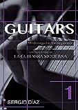 Guitars. Aprende a tocar la guitarra moderna. 1