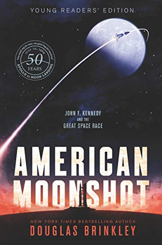 American Moonshot Young Readers' Edition: John F. Kennedy and the Great Space Race (English Edition)