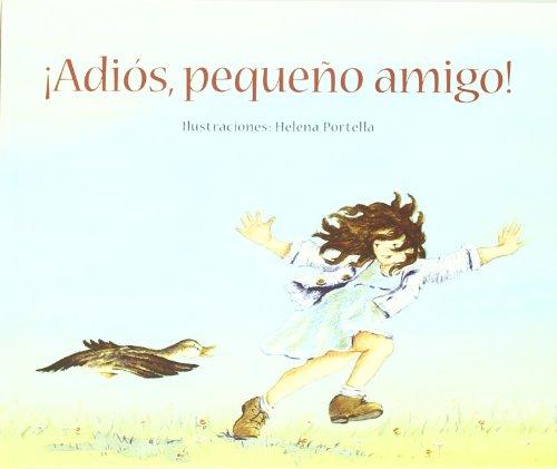 ¡Adios pequeño amigo! (serie animalitos) por cuento recogido por las escuelas Waldorf