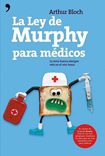 La ley de Murphy para médicos (Clasicos Humor)