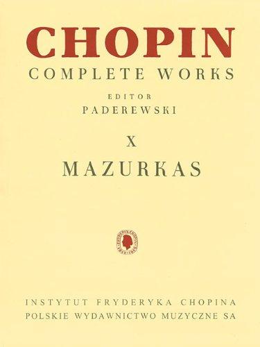 Mazurkas: Chopin Complete Works Vol. X