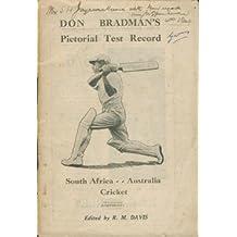Don Bradman's Pictorial Test Record. South Africa - Australia Cricket