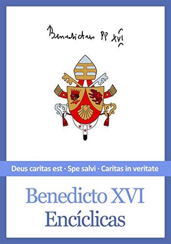 Encíclicas De Benedicto Xvi por Benedicto Xvi