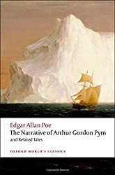 The Narrative of Arthur Gordon Pym of Nantucket and Related Tales (Oxford World's Classics) by Edgar Allan Poe (2008-06-12)
