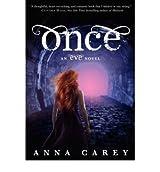 [ ONCE AN EVE NOVEL BY CAREY, ANNA](AUTHOR)PAPERBACK